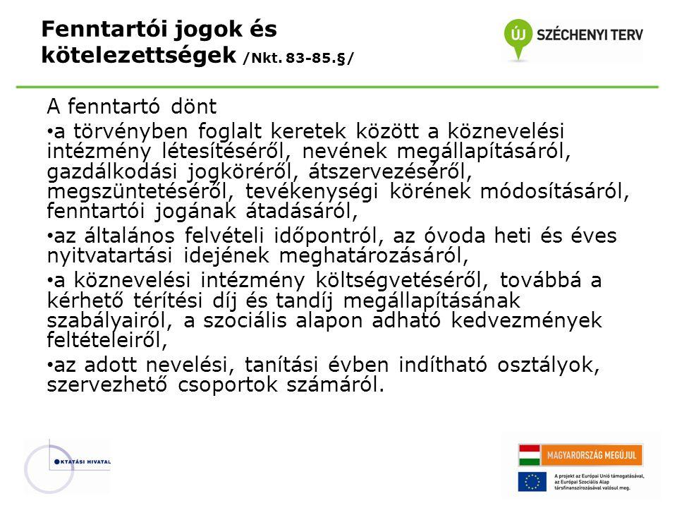 Fenntartói jogok és kötelezettségek /Nkt. 83-85.§/