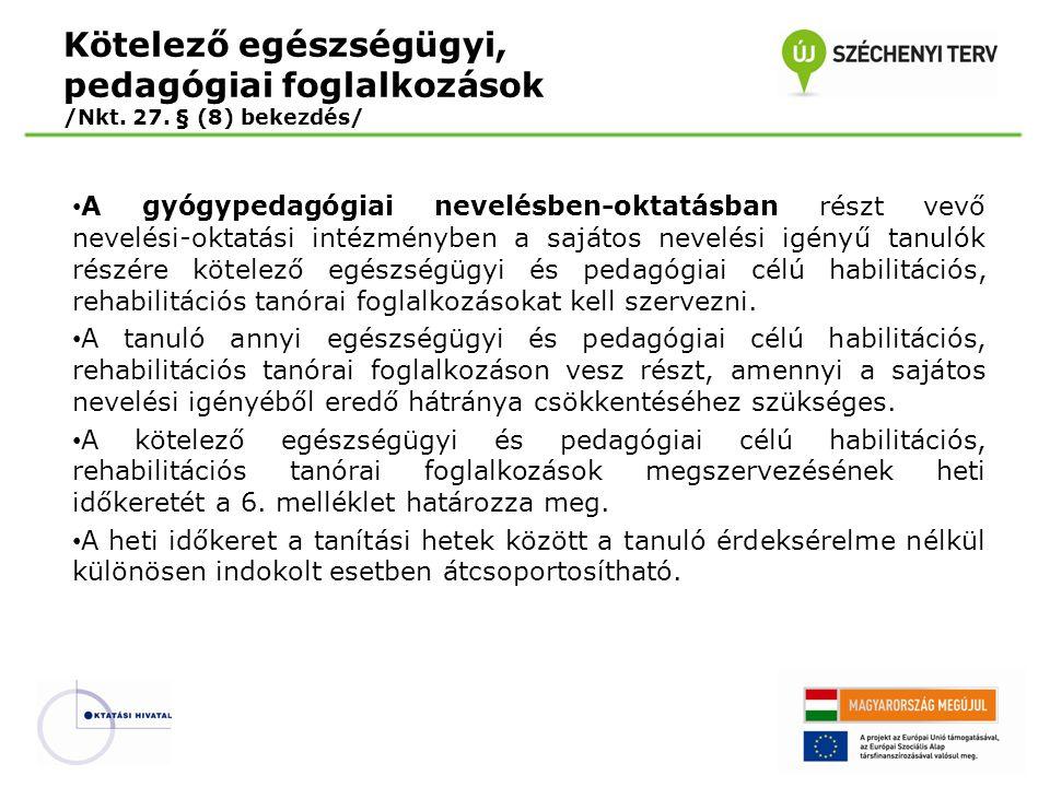 Kötelező egészségügyi, pedagógiai foglalkozások /Nkt. 27