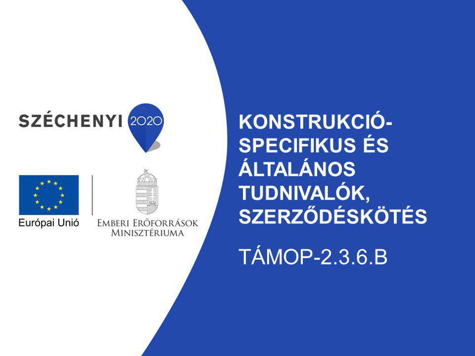 konstrukció-specifikus és általános tudnivalók, szerződéskötés