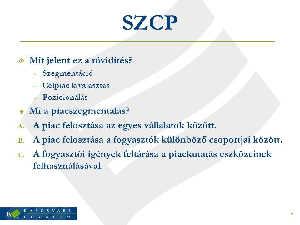 SZCP Mit jelent ez a rövidítés Mi a piacszegmentálás