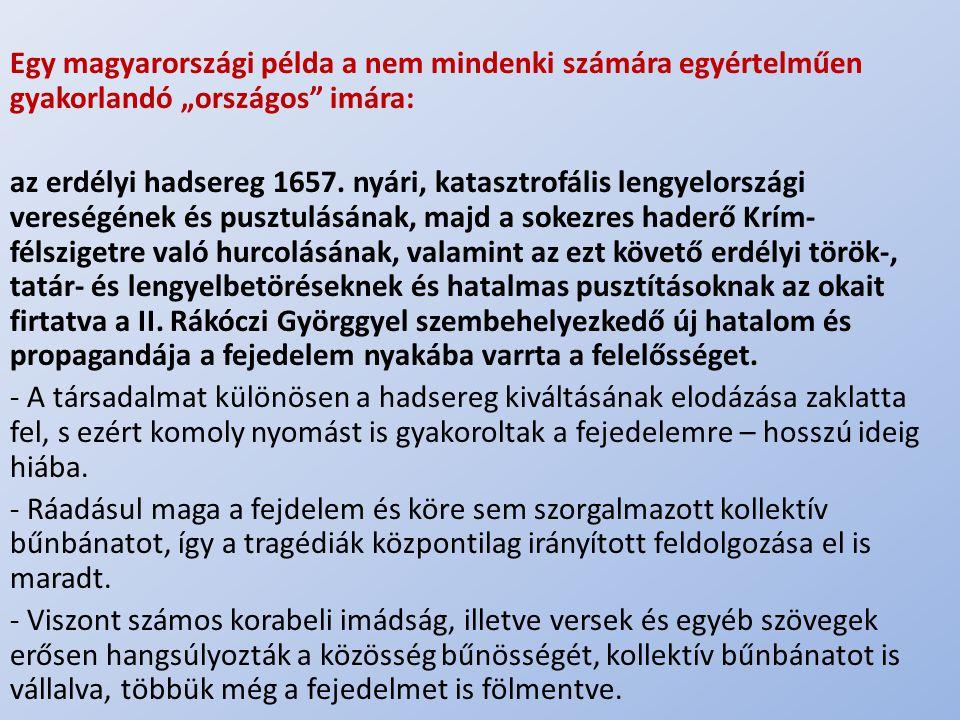 """Egy magyarországi példa a nem mindenki számára egyértelműen gyakorlandó """"országos imára:"""