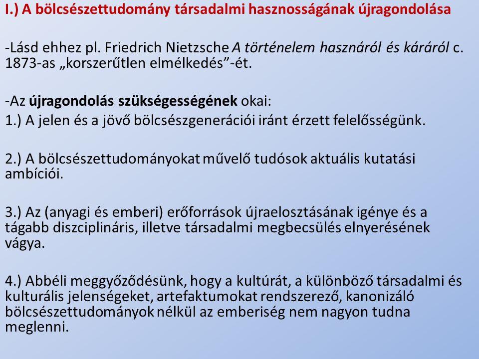 I.) A bölcsészettudomány társadalmi hasznosságának újragondolása