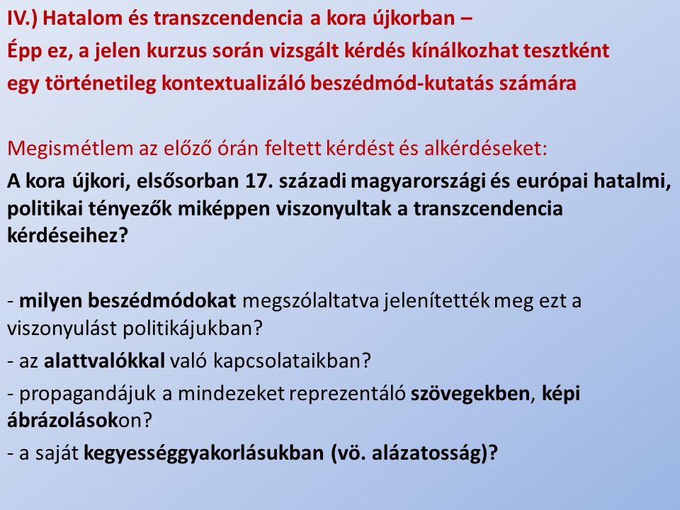 IV.) Hatalom és transzcendencia a kora újkorban –