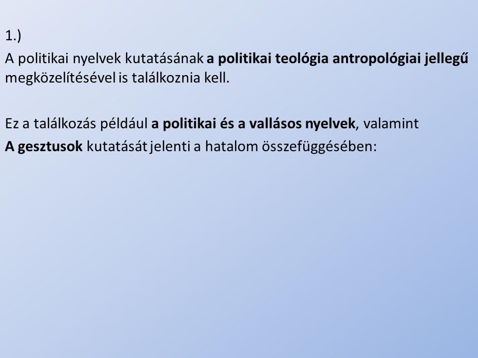 Ez a találkozás például a politikai és a vallásos nyelvek, valamint