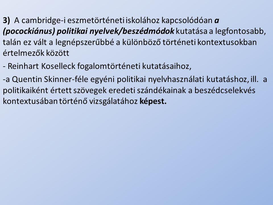 - Reinhart Koselleck fogalomtörténeti kutatásaihoz,