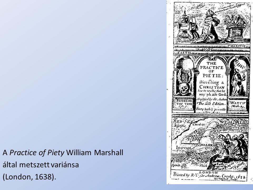 A Practice of Piety William Marshall által metszett variánsa