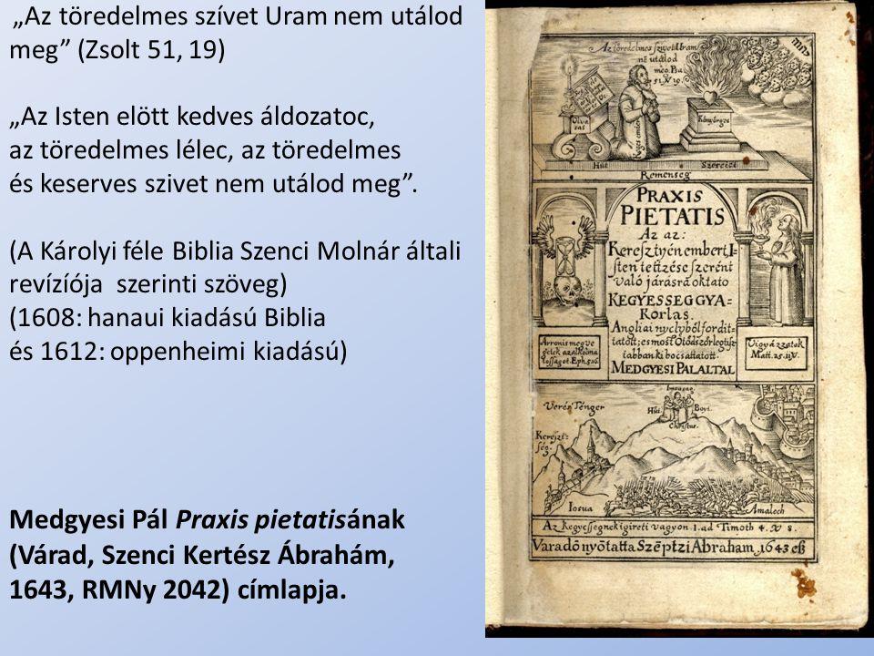 Medgyesi Pál Praxis pietatisának (Várad, Szenci Kertész Ábrahám,