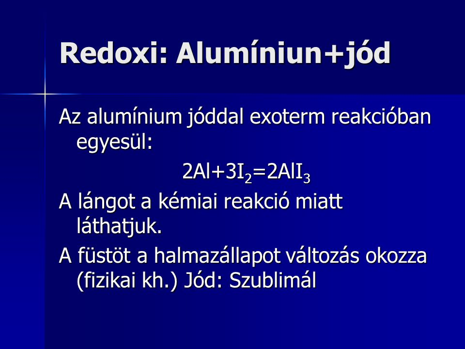 Redoxi: Alumíniun+jód
