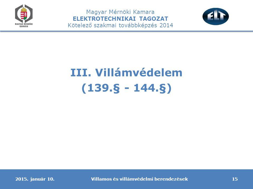 III. Villámvédelem (139.§ - 144.§)