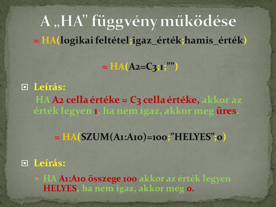 """A """"HA függvény működése"""