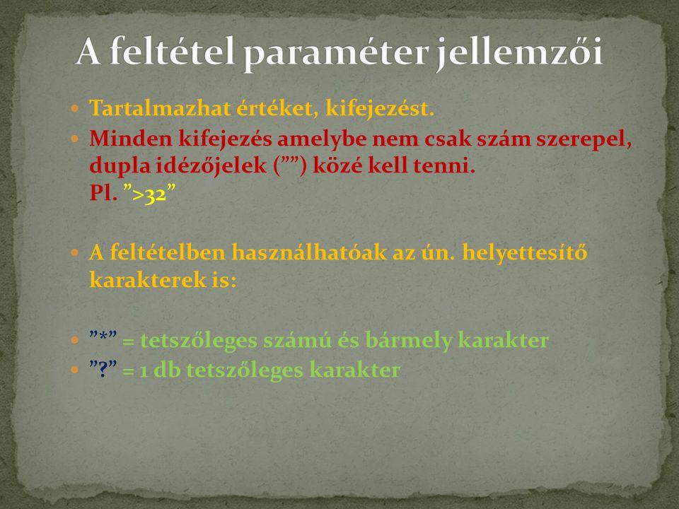 A feltétel paraméter jellemzői
