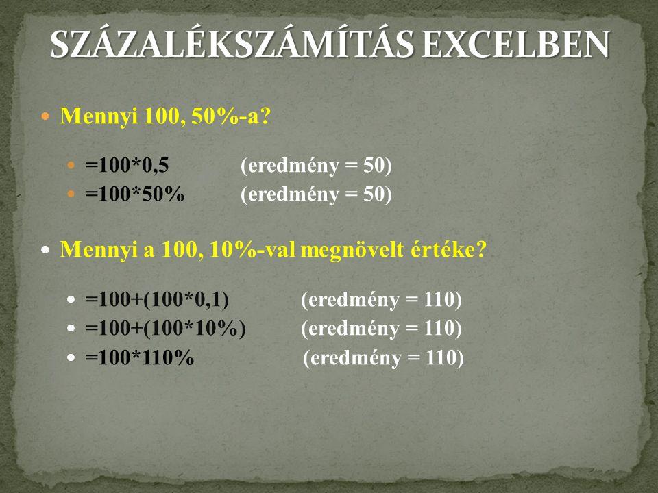 SZÁZALÉKSZÁMÍTÁS EXCELBEN
