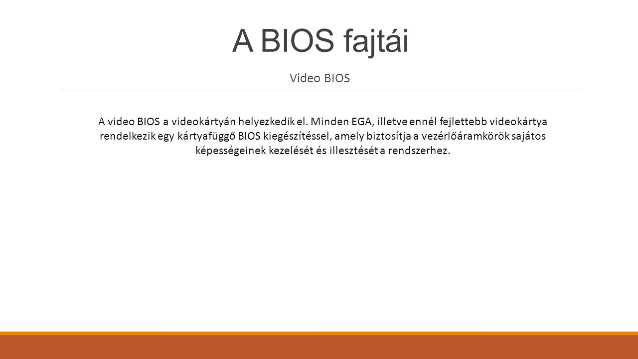 A BIOS fajtái Video BIOS