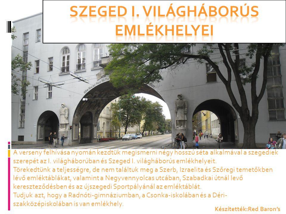 Szeged I. világháborús emlékhelyei