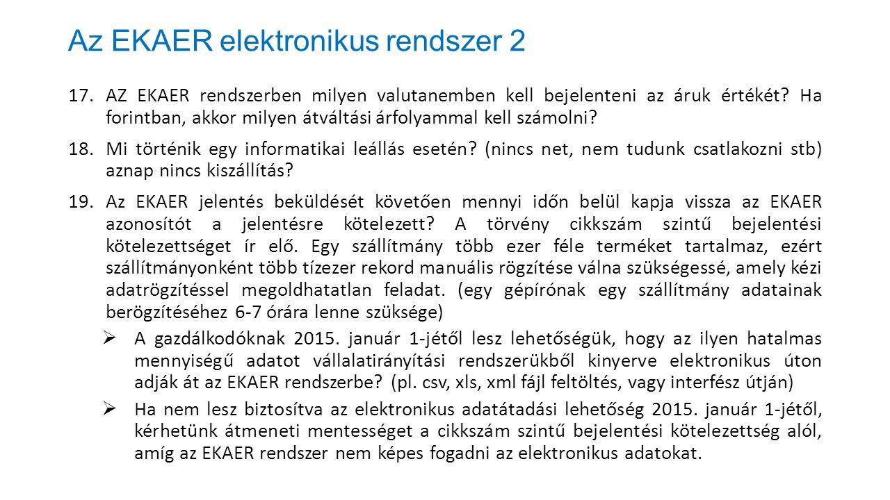 Az EKAER elektronikus rendszer 2