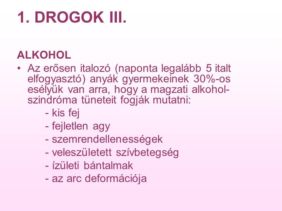 1. DROGOK III. ALKOHOL.