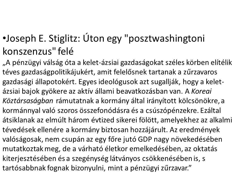 Joseph E. Stiglitz: Úton egy posztwashingtoni konszenzus felé