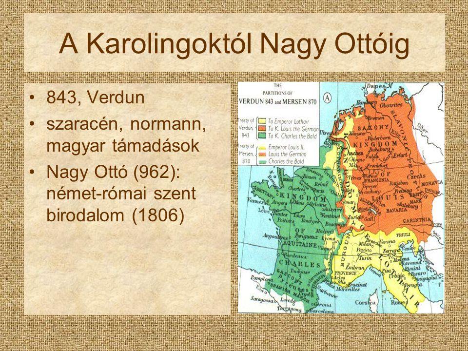 A Karolingoktól Nagy Ottóig