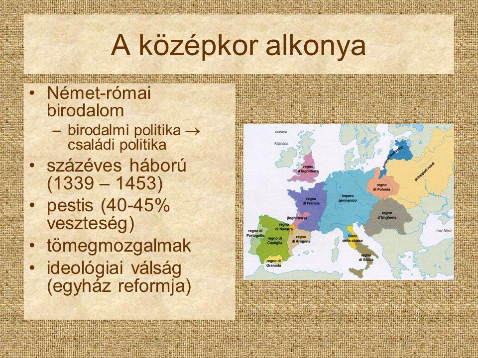 A középkor alkonya százéves háború (1339 – 1453)