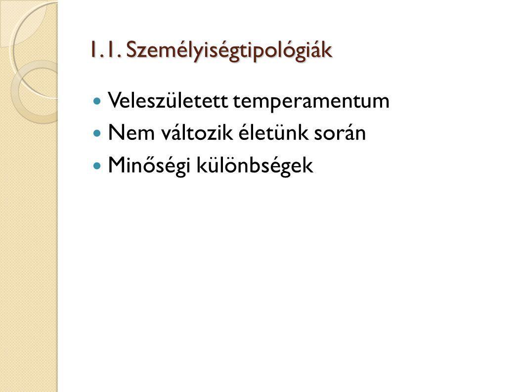1.1. Személyiségtipológiák