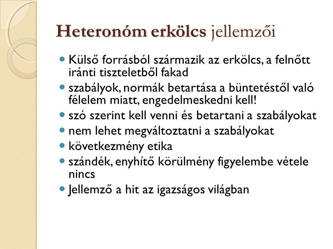 Heteronóm erkölcs jellemzői