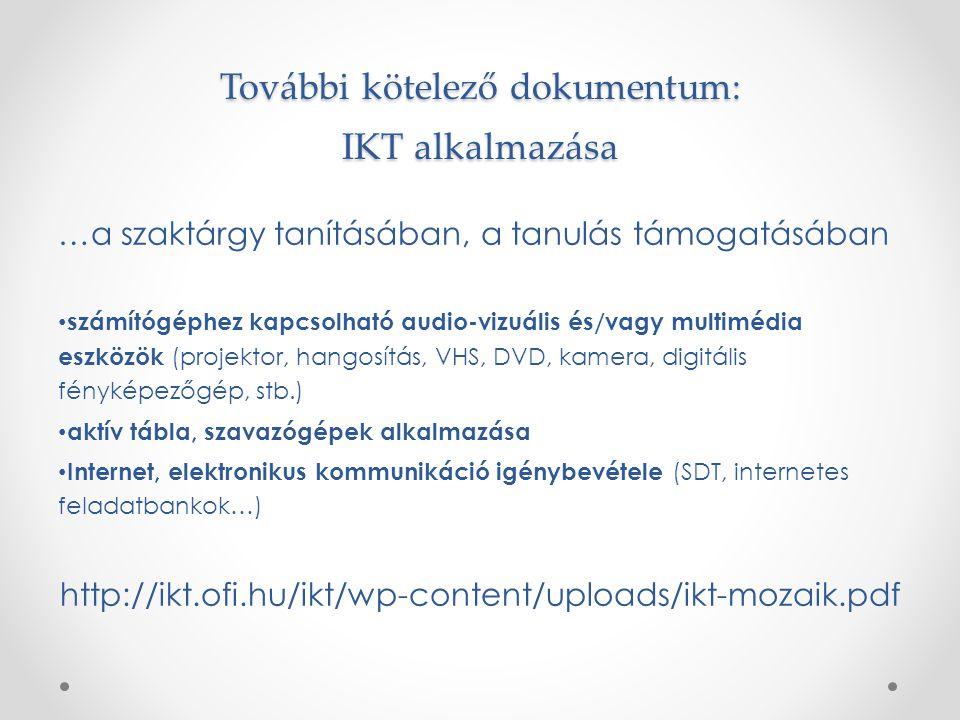További kötelező dokumentum: IKT alkalmazása