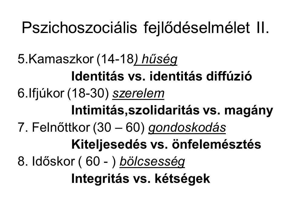 Pszichoszociális fejlődéselmélet II.