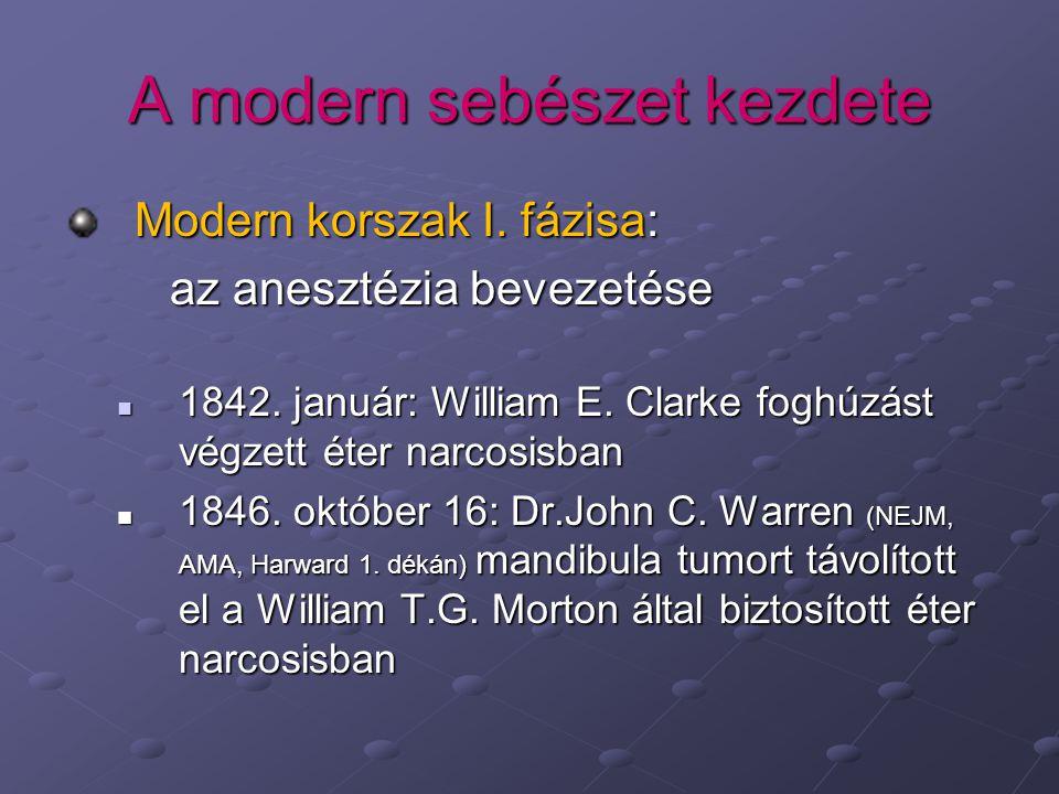 A modern sebészet kezdete