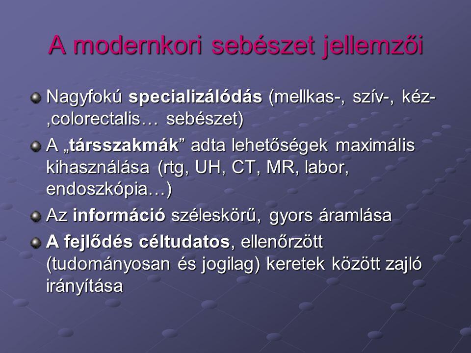 A modernkori sebészet jellemzői