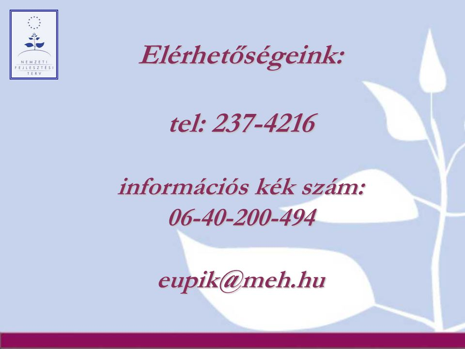 Elérhetőségeink: tel: 237-4216