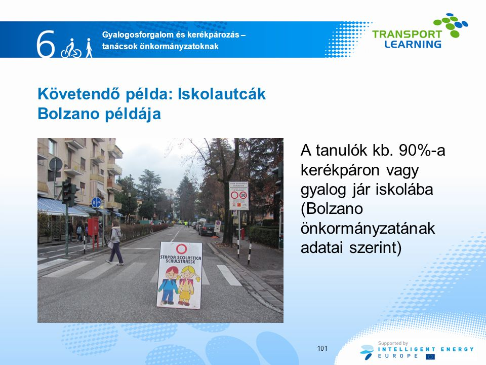 Követendő példa: Iskolautcák Bolzano példája