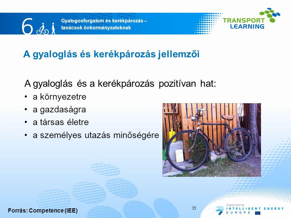 A gyaloglás és kerékpározás jellemzői