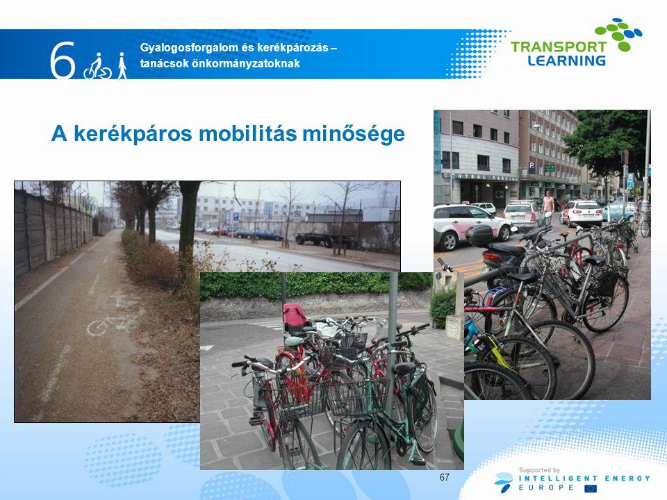 A kerékpáros mobilitás minősége