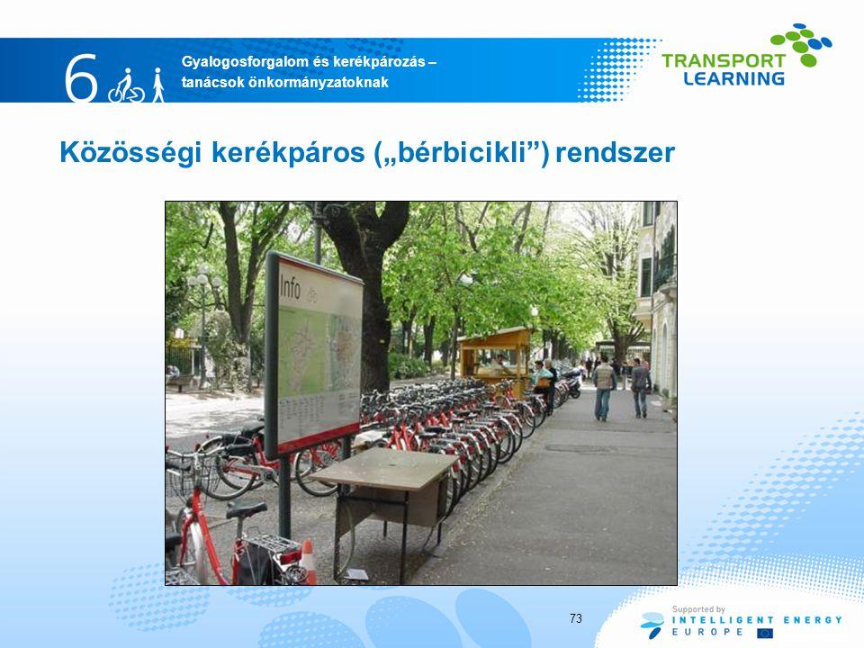 """Közösségi kerékpáros (""""bérbicikli ) rendszer"""