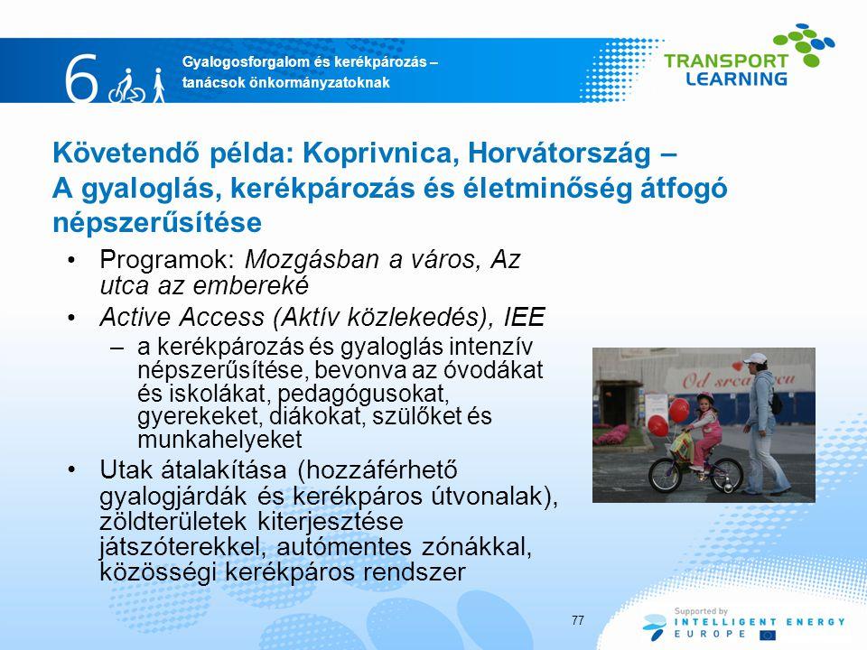 Követendő példa: Koprivnica, Horvátország – A gyaloglás, kerékpározás és életminőség átfogó népszerűsítése