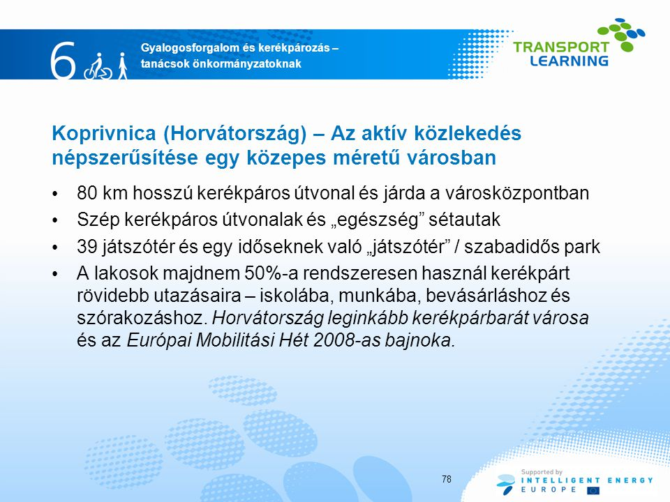 Koprivnica (Horvátország) – Az aktív közlekedés népszerűsítése egy közepes méretű városban