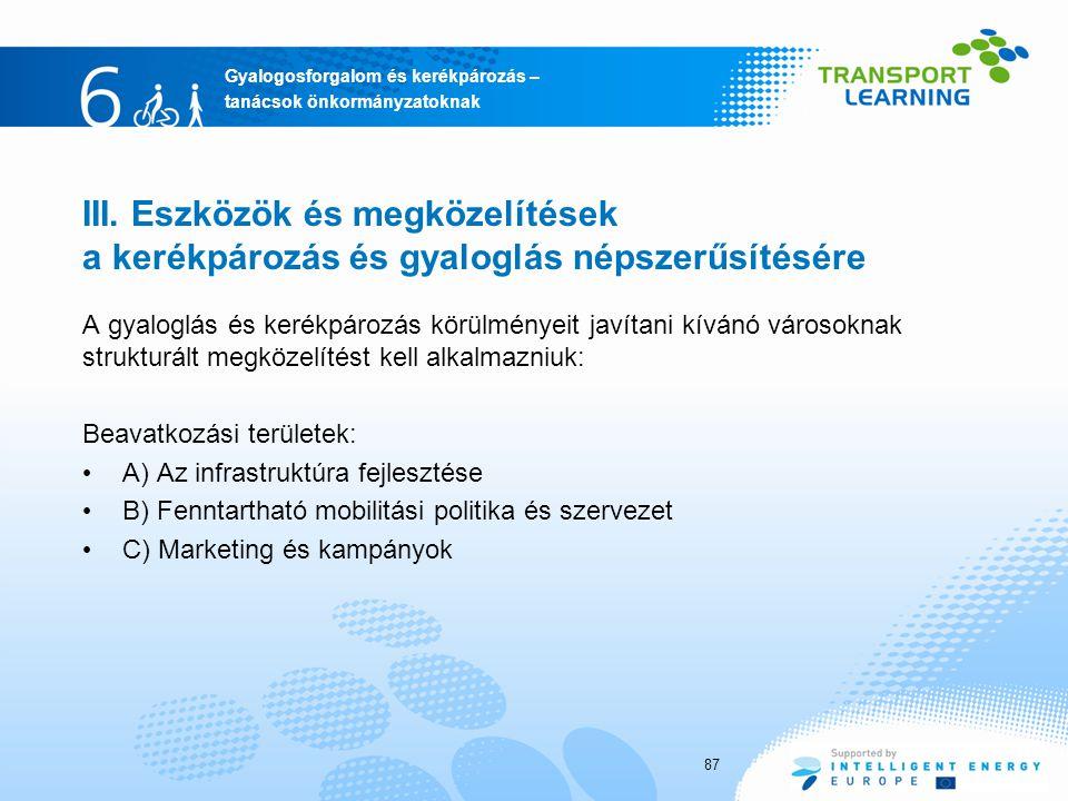 III. Eszközök és megközelítések a kerékpározás és gyaloglás népszerűsítésére