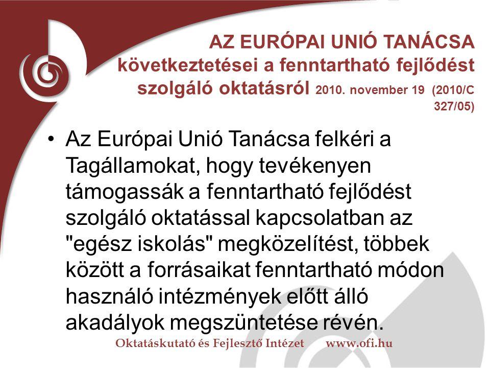AZ EURÓPAI UNIÓ TANÁCSA következtetései a fenntartható fejlődést szolgáló oktatásról 2010. november 19 (2010/C 327/05)