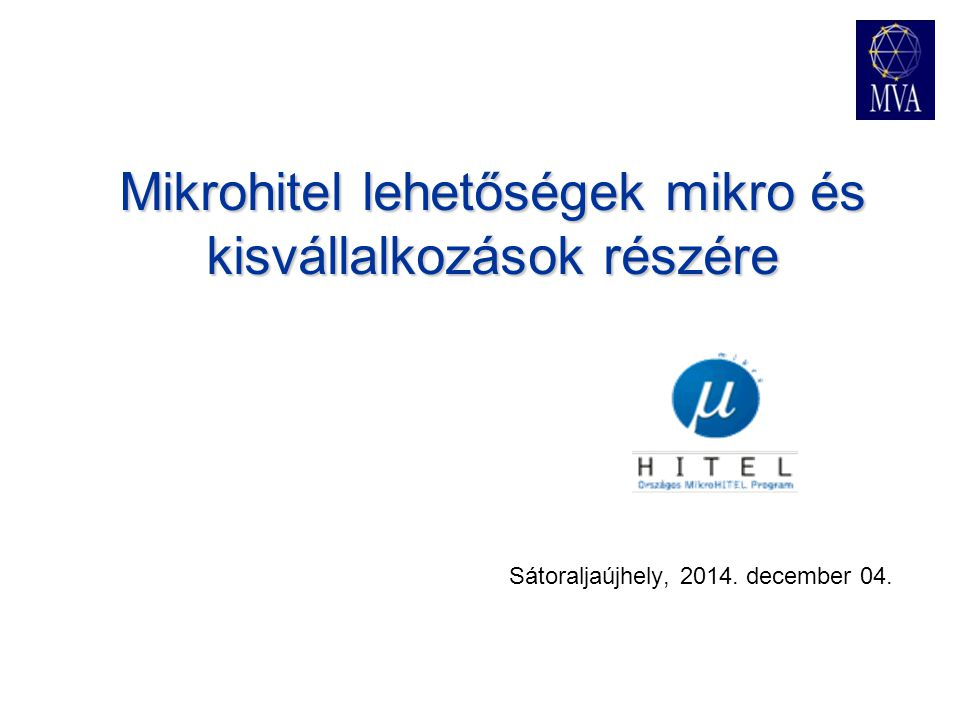 Mikrohitel lehetőségek mikro és kisvállalkozások részére