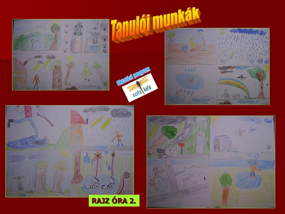 Tanulói munkák Oktatási program RAJZ ÓRA 2.