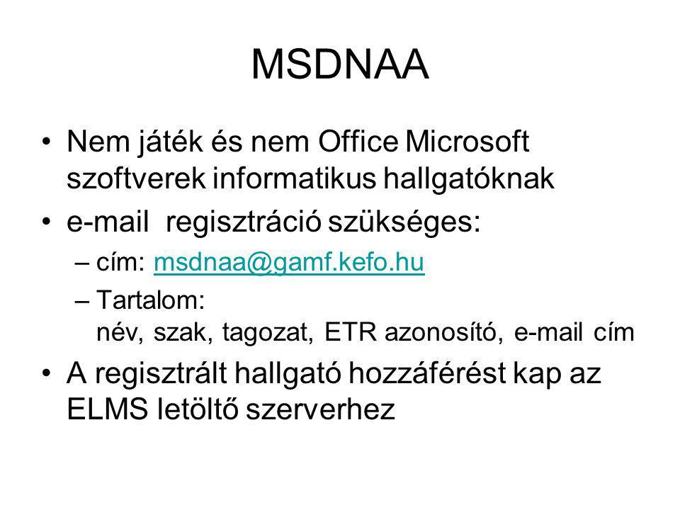 MSDNAA Nem játék és nem Office Microsoft szoftverek informatikus hallgatóknak. e-mail regisztráció szükséges: