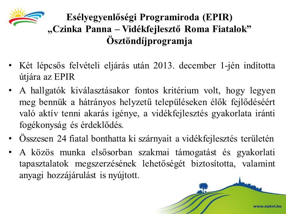 """Esélyegyenlőségi Programiroda (EPIR) """"Czinka Panna – Vidékfejlesztő Roma Fiatalok Ösztöndíjprogramja"""