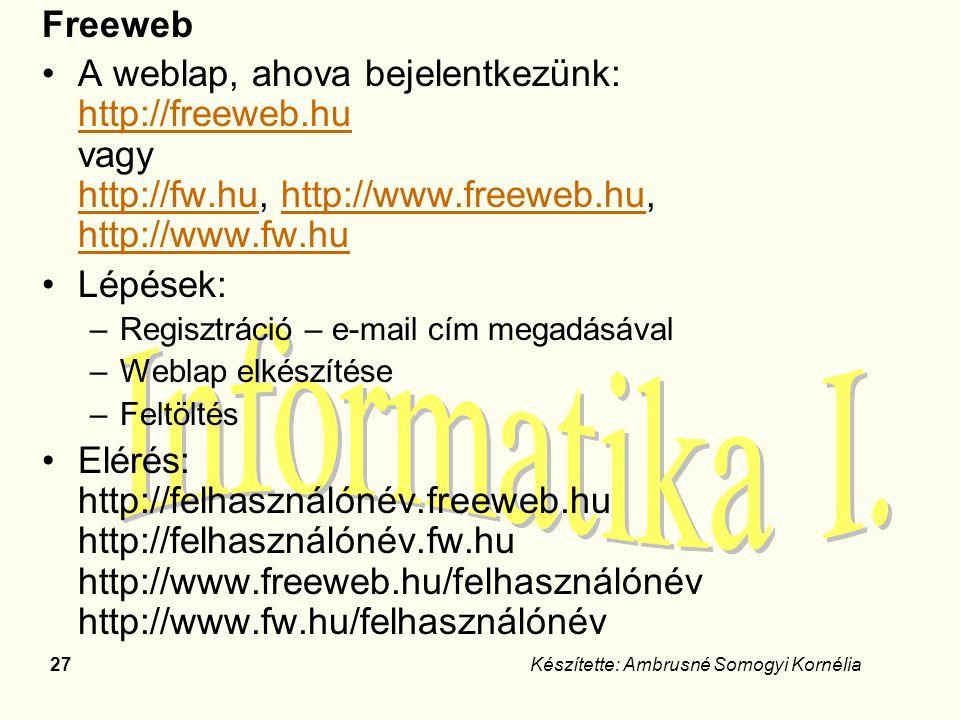 Freeweb A weblap, ahova bejelentkezünk: http://freeweb.hu vagy http://fw.hu, http://www.freeweb.hu, http://www.fw.hu.