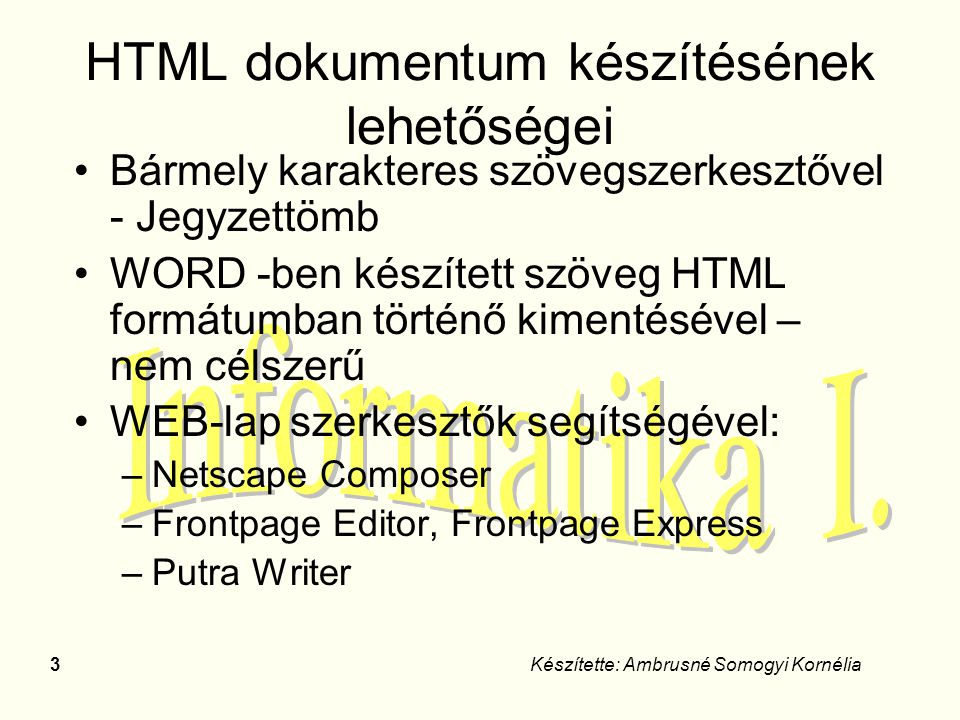 HTML dokumentum készítésének lehetőségei