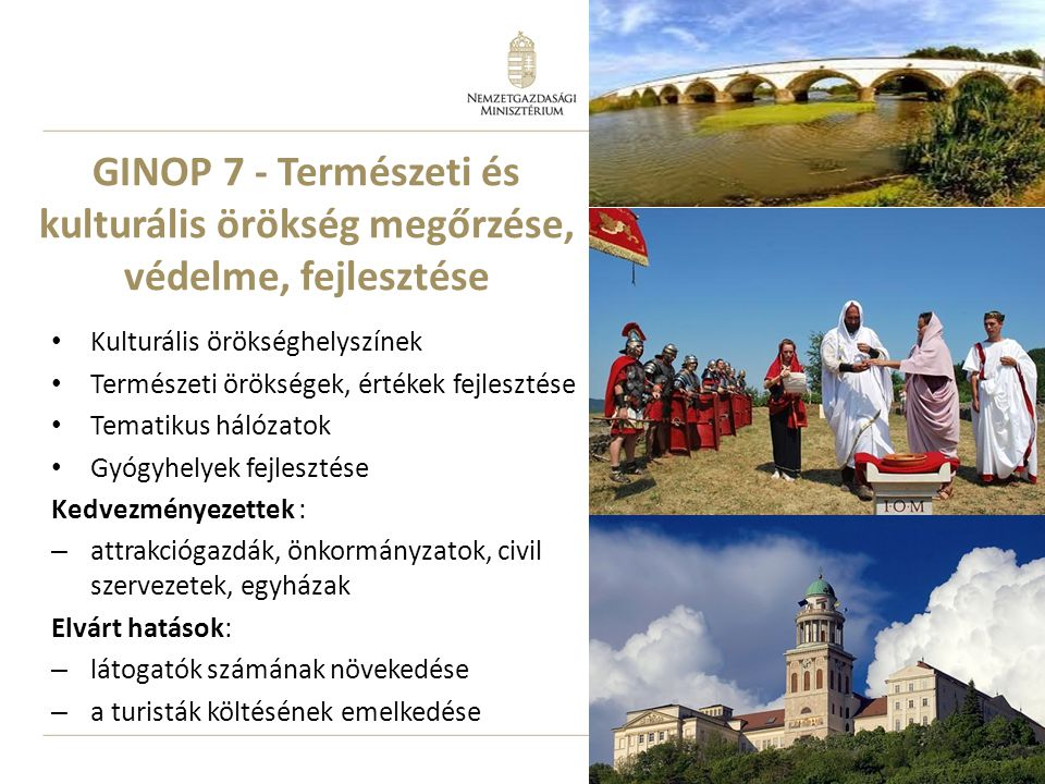 GINOP 7 - Természeti és kulturális örökség megőrzése, védelme, fejlesztése