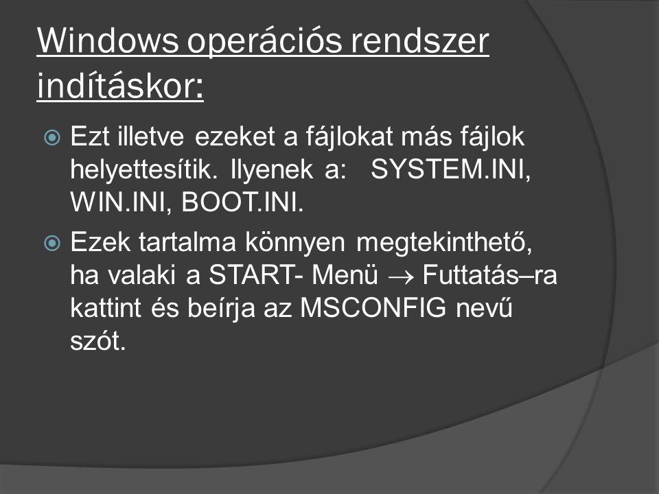 Windows operációs rendszer indításkor:
