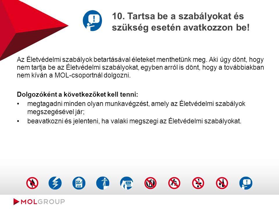 10. Tartsa be a szabályokat és szükség esetén avatkozzon be!