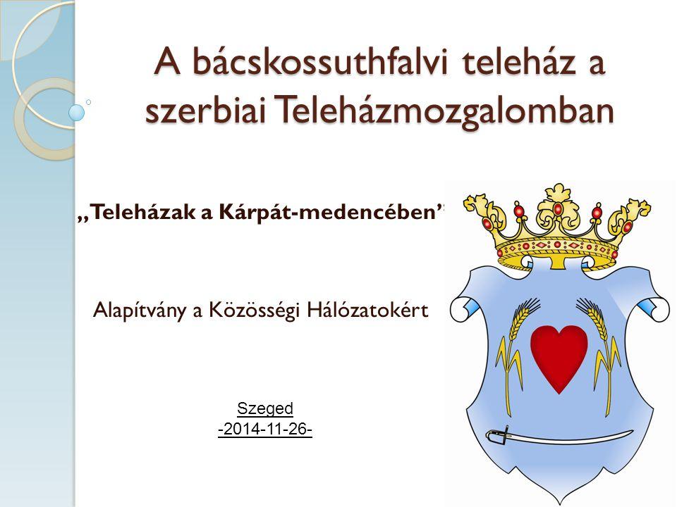 A bácskossuthfalvi teleház a szerbiai Teleházmozgalomban