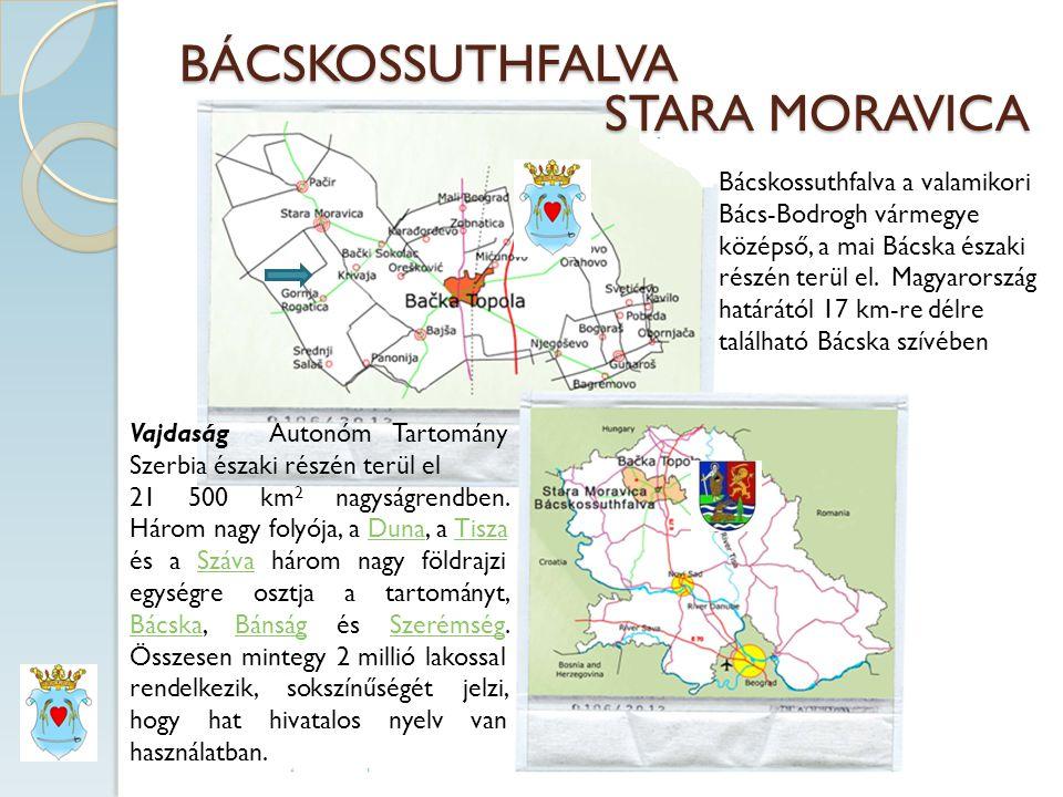 BÁCSKOSSUTHFALVA STARA MORAVICA