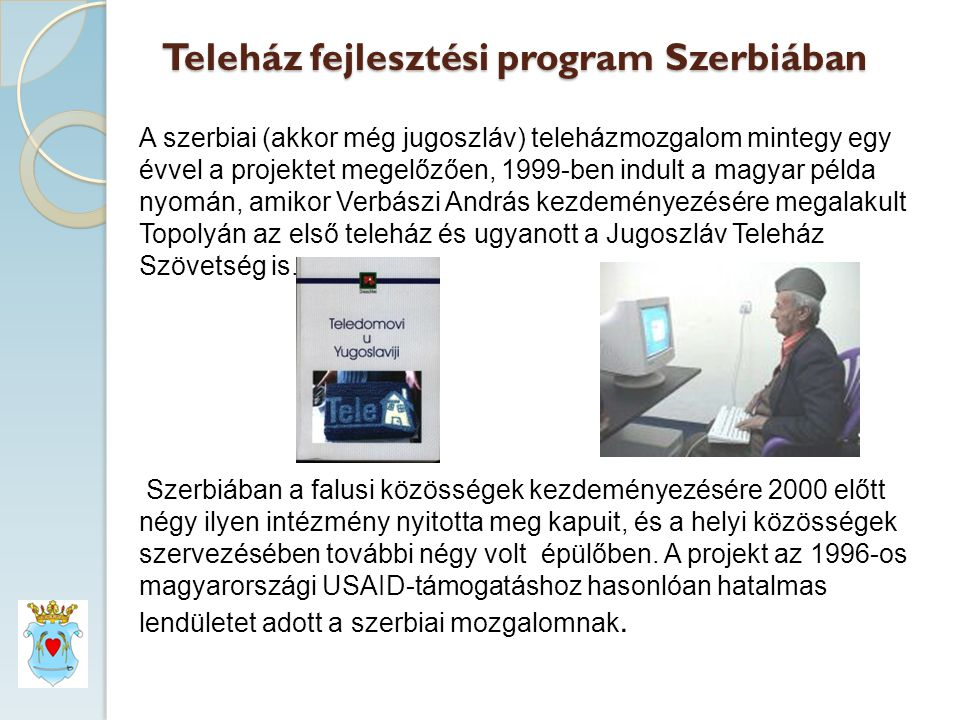 Teleház fejlesztési program Szerbiában